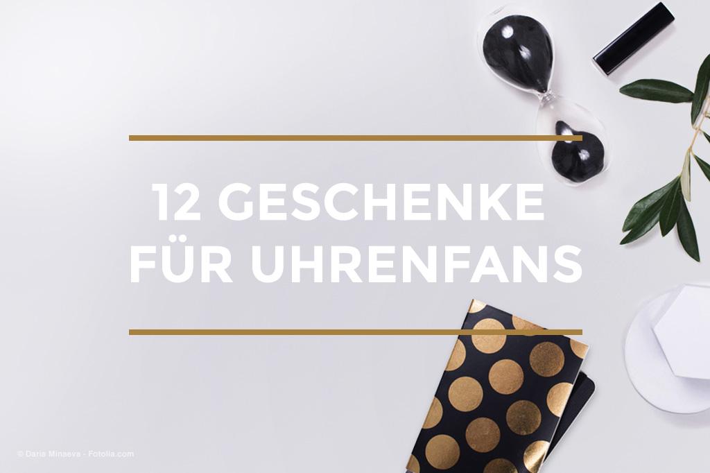 12Geschenke-für-Uhrenfans